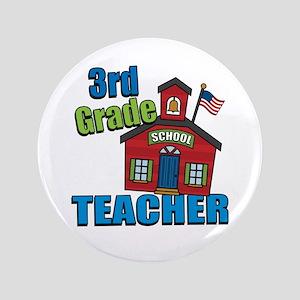 """3rd Grade Teacher 3.5"""" Button"""