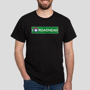 I Love Roadhead Dark T-Shirt
