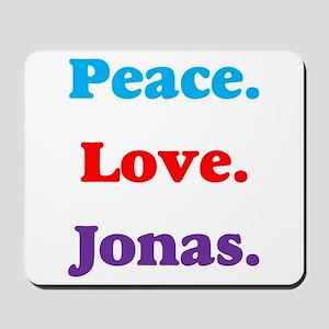 Peace. Love. Jonas. Mousepad