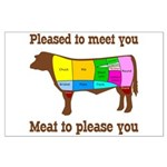 Meat to Please You Large Poster