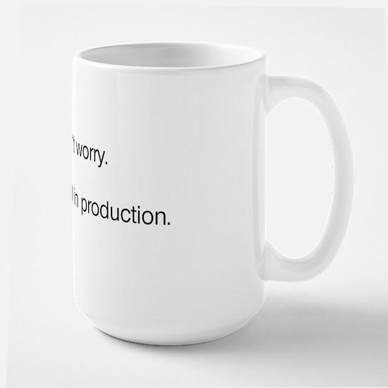 We'll Test it in Production Large Mug