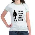 Im the reason you train harde Jr. Ringer T-Shirt