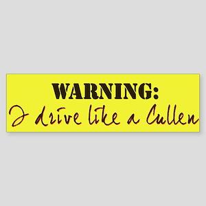 """""""I drive like a Cullen"""" Bumper Sticker"""