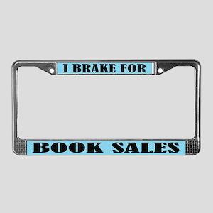 I Brake For Book Sales License Plate Frame