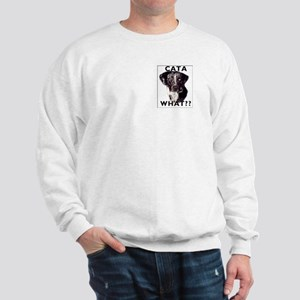 cata WHAT? Sweatshirt