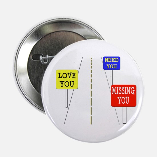 """Love Across The Distance 2.25"""" Button"""