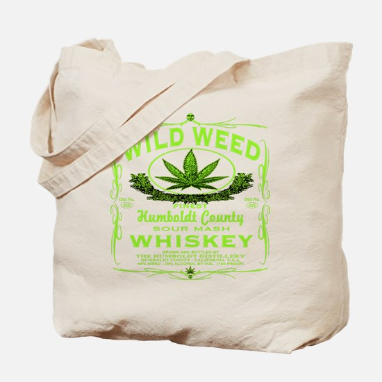 WILD WEED WHISKEY Tote Bag