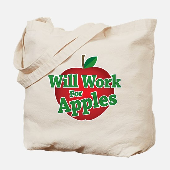Will Work For Apples Tote Bag