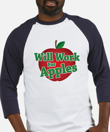 Will Work For Apples Baseball Jersey