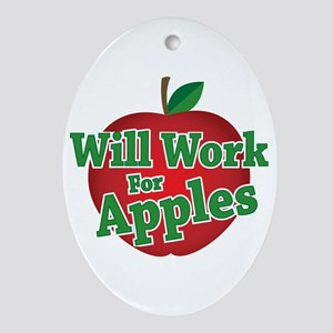 Will Work For Apples Oval Ornament
