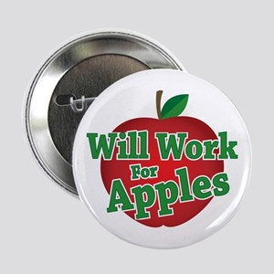 """Will Work For Apples 2.25"""" Button"""