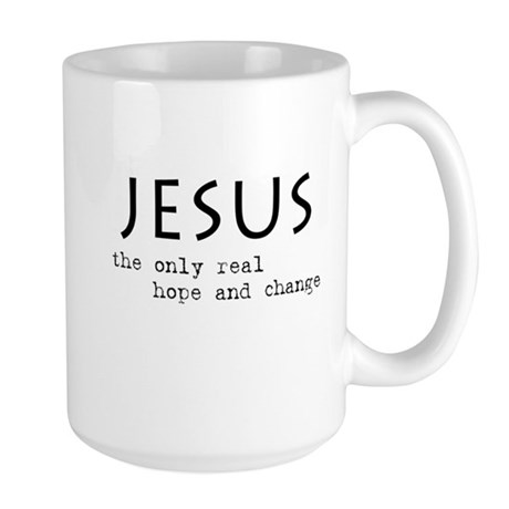 Jesus: the only real HOPE and Large Mug