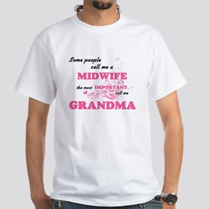 Some call me a Midwife, the most important T-Shirt