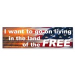 Land of the FREE (Bumper Sticker)