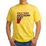 Vale Tudo, Anything Goes Yellow T-Shirt