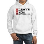 MMA Leave your ego Hooded Sweatshirt