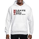 MMA Leave your ego Hooded Sweatshirt