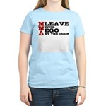 MMA Leave your ego Women's Light T-Shirt
