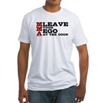 MMA Leave your ego Fitted T-Shirt