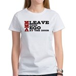 MMA Leave your ego Women's T-Shirt