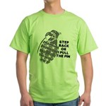 Step Back angry Green T-Shirt