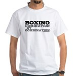 Boxing Domination White T-Shirt