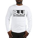 BJJ I'm Hooked Long Sleeve T-Shirt