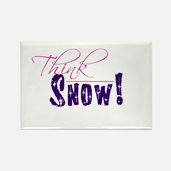 Think Snow! Rectangle Magnet