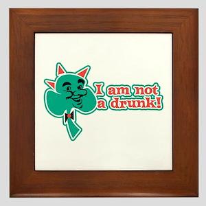 I am Not a Drunk! Framed Tile