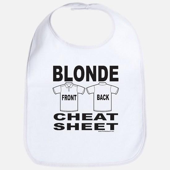 BLONDE CHEAT SHEET Bib