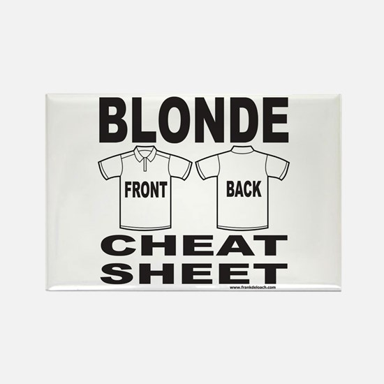 BLONDE CHEAT SHEET Rectangle Magnet