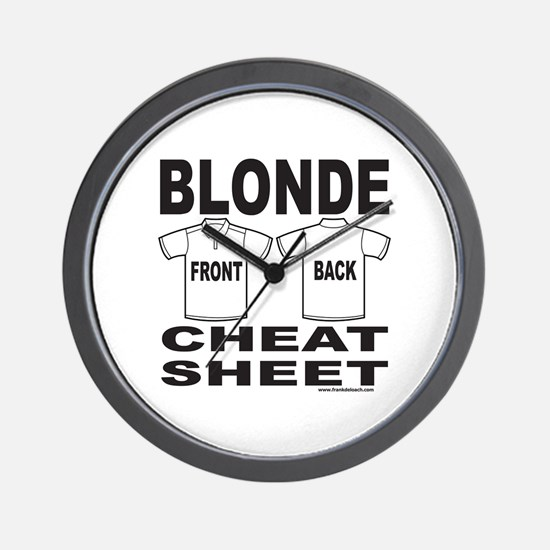 BLONDE CHEAT SHEET Wall Clock