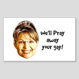 Pray Away Gay Rectangle Sticker