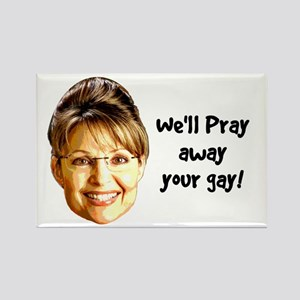 Pray Away Gay Rectangle Magnet