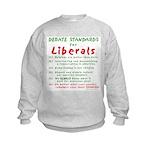 Debating Liberals Kids Sweatshirt