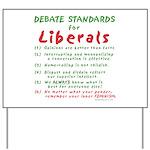 Debating Liberals Yard Sign