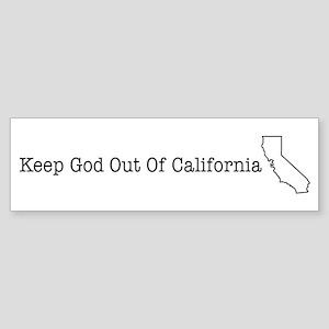 Keep God Out Of California (W Bumper Sticker