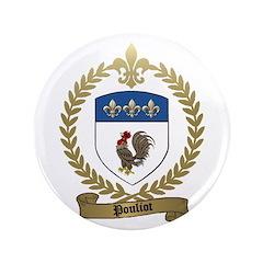 """POULIOT Family Crest 3.5"""" Button"""