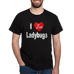 I Love Ladybugs (Front) Black T-Shirt
