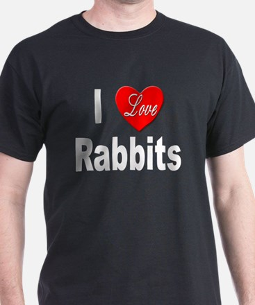 I love Rabbits for Rabbit (Front) Black T-Shirt
