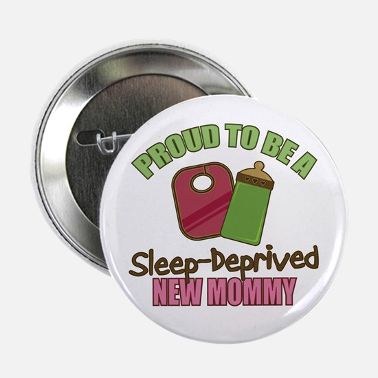 "Sleep-Deprived Mom 2.25"" Button"