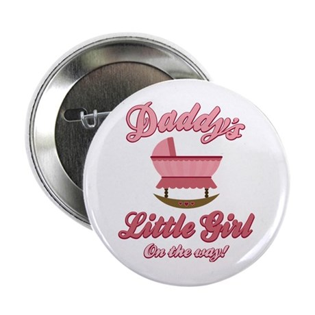 """Daddy's Girl On Way 2.25"""" Button"""