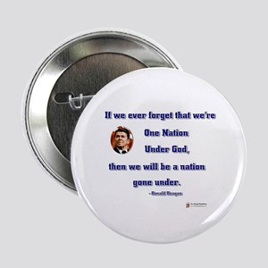 "Reagan Nation Under God 2.25"" Button"