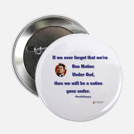 "Reagan Nation Under God 2.25"" Button"