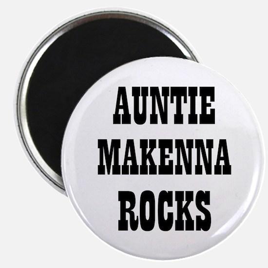 """AUNTIE MAKENNA ROCKS 2.25"""" Magnet (10 pack)"""
