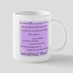 Woo Hoo! What a Ride! Mug