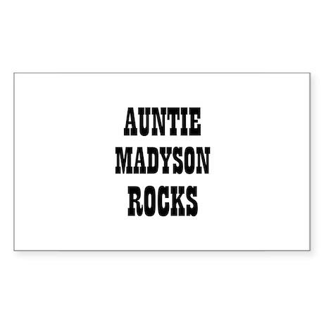 AUNTIE MADYSON ROCKS Rectangle Sticker