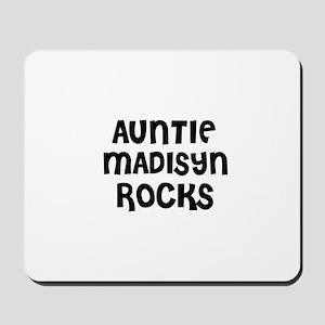 AUNTIE MADISYN ROCKS Mousepad