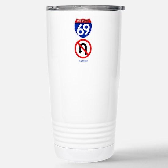 No U-Turn Stainless Steel Travel Mug.