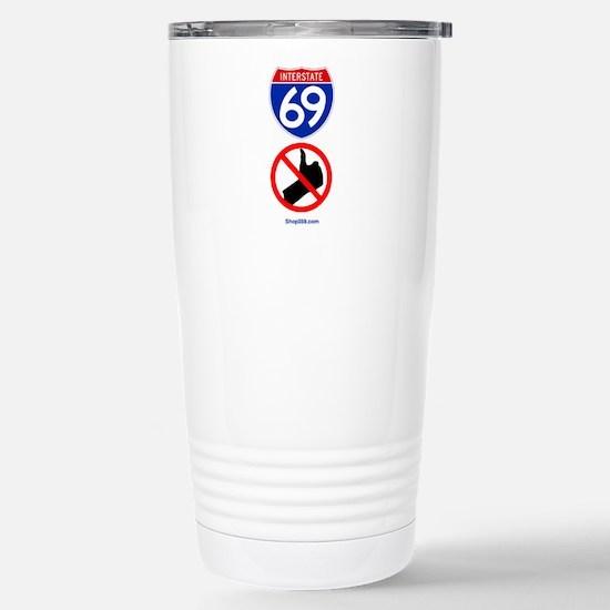 No Thumbing Stainless Steel Travel Mug.